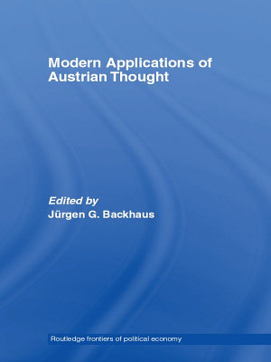 Modern Applications of Austrian Thought PDF