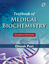 Textbook of Medical Biochemistry: Edition 4