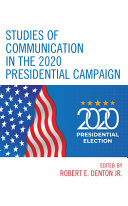 Studies of Communication in the 2020 Presidential Campaign