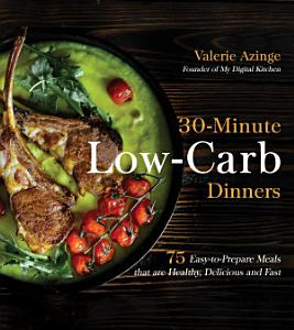30 Minute Low Carb Dinners Book