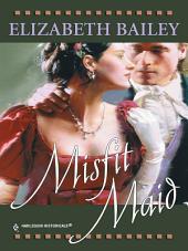 Misfit Maid