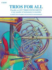 Trios for All: Horn in F Part