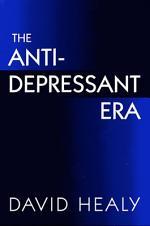 The Antidepressant Era