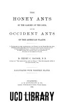 The Honey Ants of the Garden of the Gods, and the Occident Ants of the America Plains
