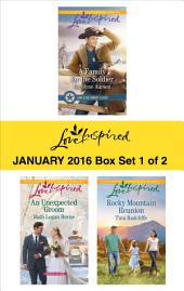 Love Inspired January 2016 - Box Set 1 of 2: A Family for the Soldier\An Unexpected Groom\Rocky Mountain Reunion