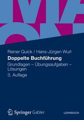 Doppelte Buchführung: Grundlagen - Übungsaufgaben - Lösungen, Ausgabe 3