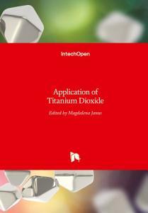 Application of Titanium Dioxide