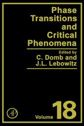 Phase Transitions and Critical Phenomena: Volume 18