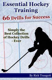 Essential Hockey Training: 66 Drills for Success