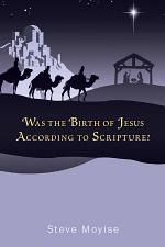 Was the Birth of Jesus According to Scripture?