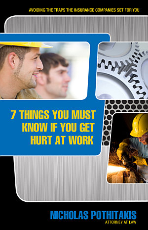 7 Things You Must Know If You Get Hurt at Work