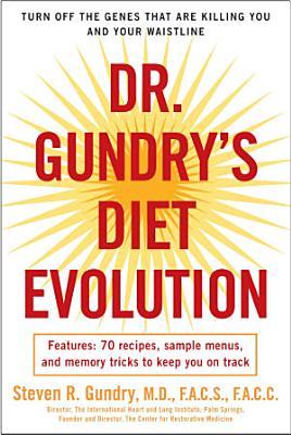 Dr  Gundry s Diet Evolution