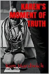 KAREN'S MOMENT OF TRUTH