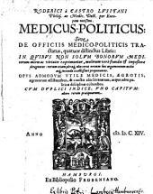 Medicus-politicus sive de officiis medico-politicis tractatus (etc.)