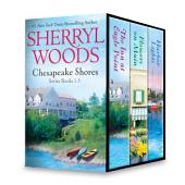 Sherryl Woods Chesapeake Shores Series Books 1-3: The Inn at Eagle Point\Flowers on Main\Harbor Lights