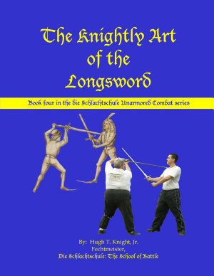 The Knightly Art of the Longsword