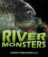 River Monsters: Picture and Fact Book for Kids
