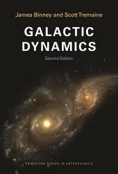 Galactic Dynamics: (Second Edition), Edition 2