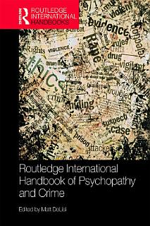 Routledge International Handbook of Psychopathy and Crime Book