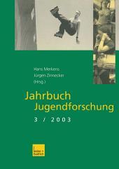 Jahrbuch Jugendforschung: 3. Ausgabe 2003