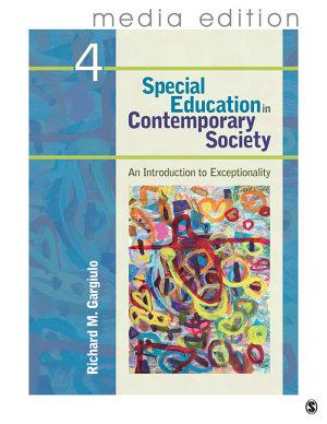 Special Education in Contemporary Society  4e    Media Edition
