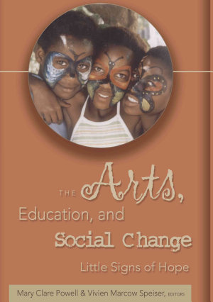 The Arts  Education  and Social Change