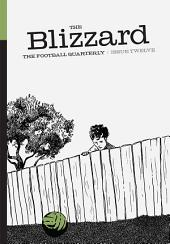The Blizzard - The Football Quarterly: Issue Twelve
