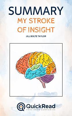 My Stroke of Insight by Jill Bolte Taylor  Summary