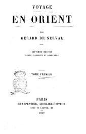 Voyage en Orient: Volume1