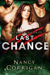 Last Chance: The Royal Shifters