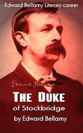 The Duke of Stockbridge: American Literature