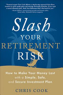 Slash Your Retirement Risk