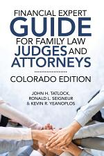 Financial Expert Guide for Family Law Judges and Attorneys