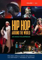 Hip Hop around the World  An Encyclopedia  2 volumes  PDF