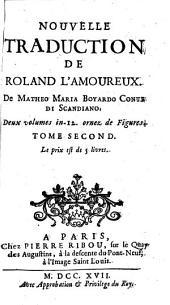 Nouvelle traduction de Roland l'amoureux: Volume2