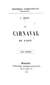 Un carnaval de Paris: Volume 1
