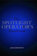 The Spotlight Operator s Handbook