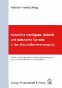 K  nstliche Intelligenz  Robotik und autonome Systeme in der Gesundheitsversorgung PDF