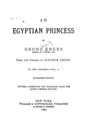 An Egyptian Princess: Volume 1
