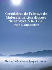 Cartulaires de l'abbaye de Molesme, ancien dioc?se de Langres, 916-1250