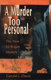 A Murder Too Personal (for fans of James Patterson, David Baldacci and Michael Connelly)