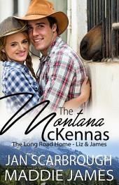 The Montana McKennas Prequel: The Long Road Home