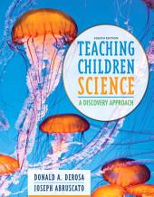 Teaching Children Science: A Discovery Approach, Edition 8