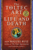 Download The Toltec Art of Life and Death Book