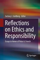 Reflections on Ethics and Responsibility PDF