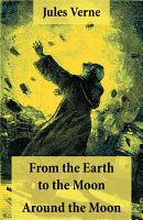 From the Earth to the Moon   Around the Moon PDF