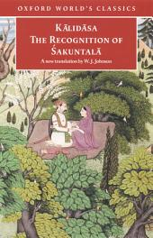 The Recognition of Sakuntala: A Play In Seven Acts