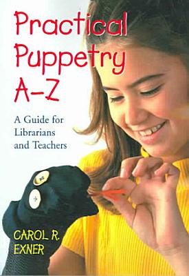 Practical Puppetry A Z