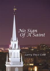 No Sign Of A Saint Book PDF