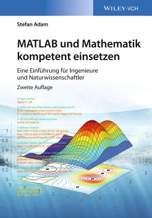 MATLAB und Mathematik kompetent einsetzen PDF